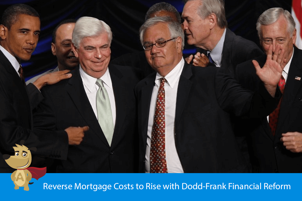 Reverse Mortgage Costs to Rise with Dodd-Frank Financial Reform