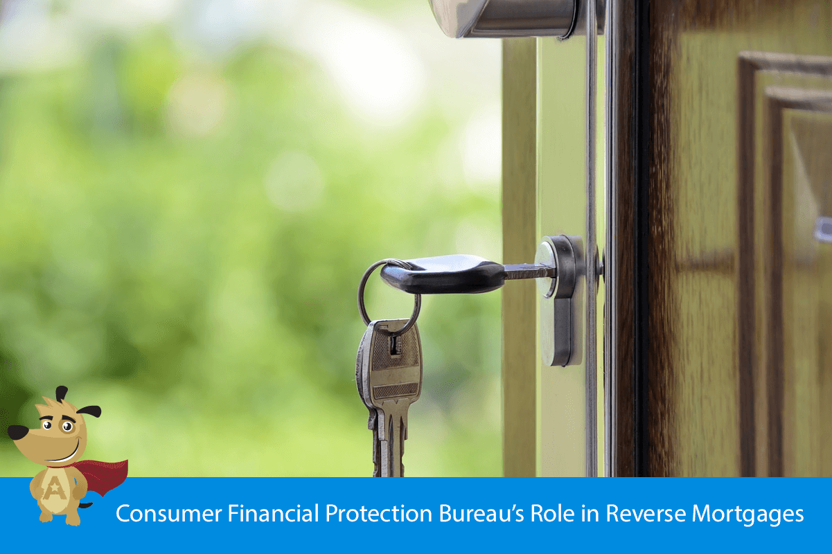 Consumer Financial Protection Bureau's Role in Reverse Mortgages
