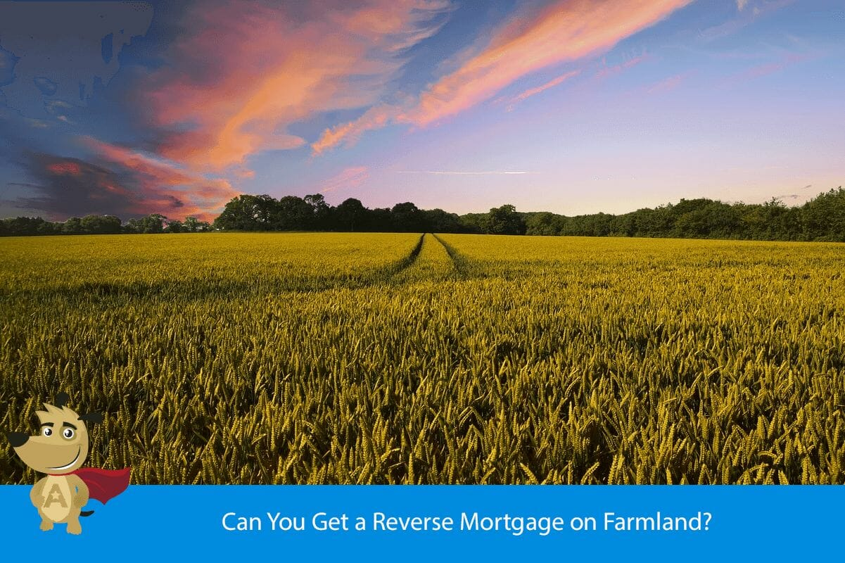 Can You Get a Reverse Mortgage on Farmland?
