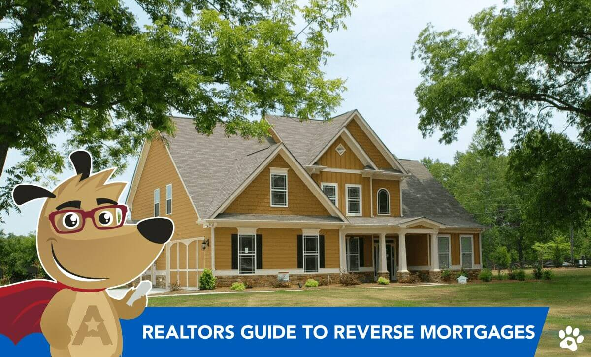The Realtors Guide to Reverse Mortgages for Home Purchase