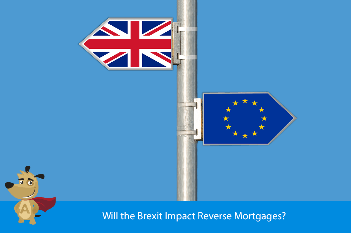 Will the Brexit Impact Reverse Mortgages?