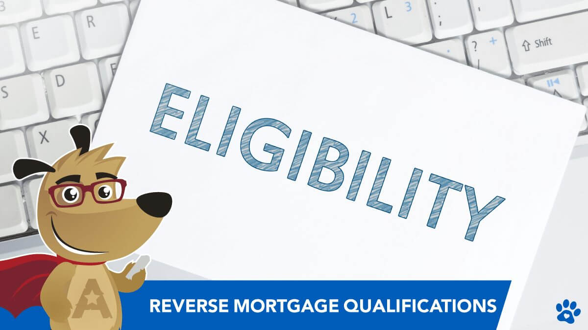 ARLO teaching reverse mortgage eligibility & qualifications