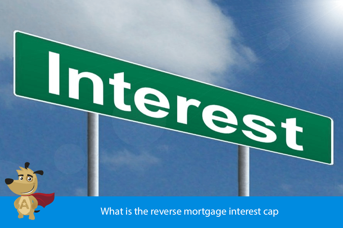 What is the reverse mortgage interest cap