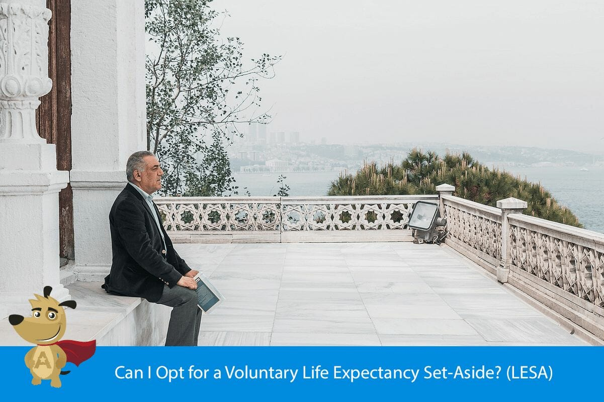 Can I Opt for a Voluntary Life Expectancy Set-Aside? (LESA)