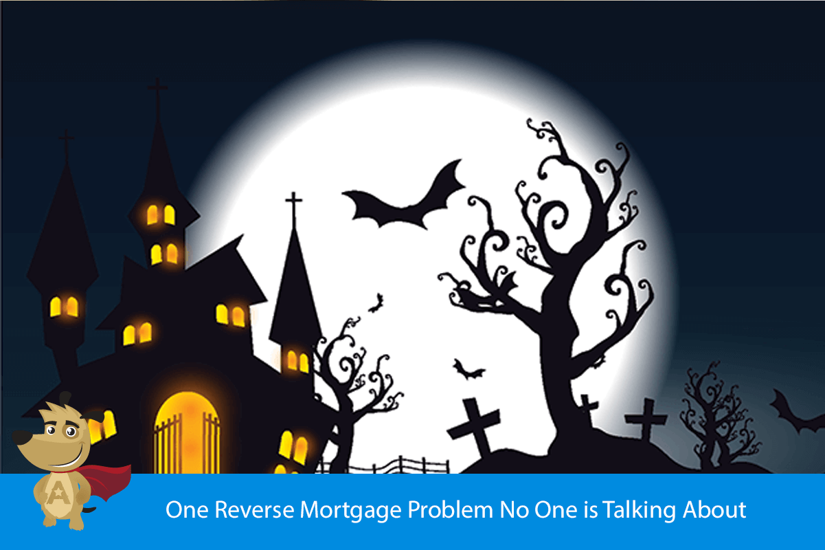 One Reverse Mortgage Problem No One is Talking About