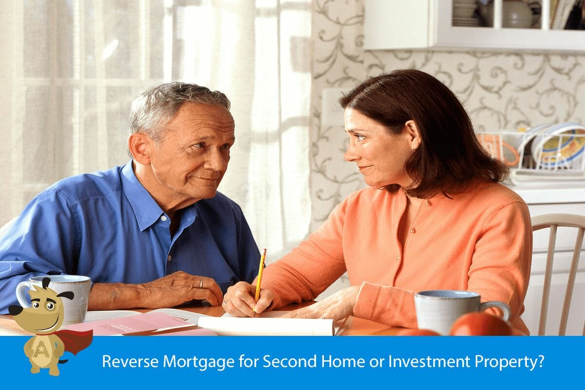 Reverse Mortgage for Second Home or Investment Property?
