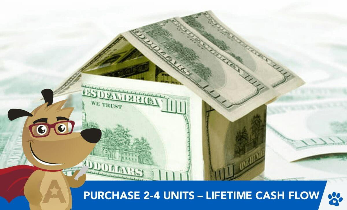 Purchase 2-4 Units with a Reverse Mortgage & Cash Flow for LIFE