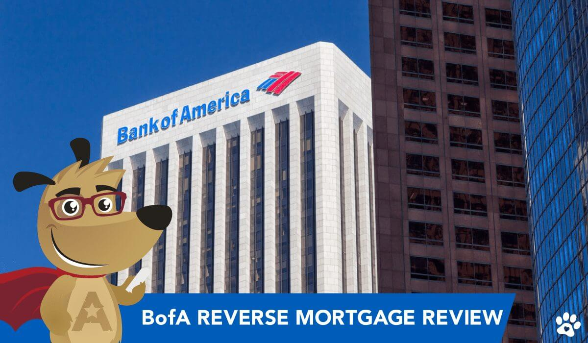 Bank of America Reverse Mortgage review