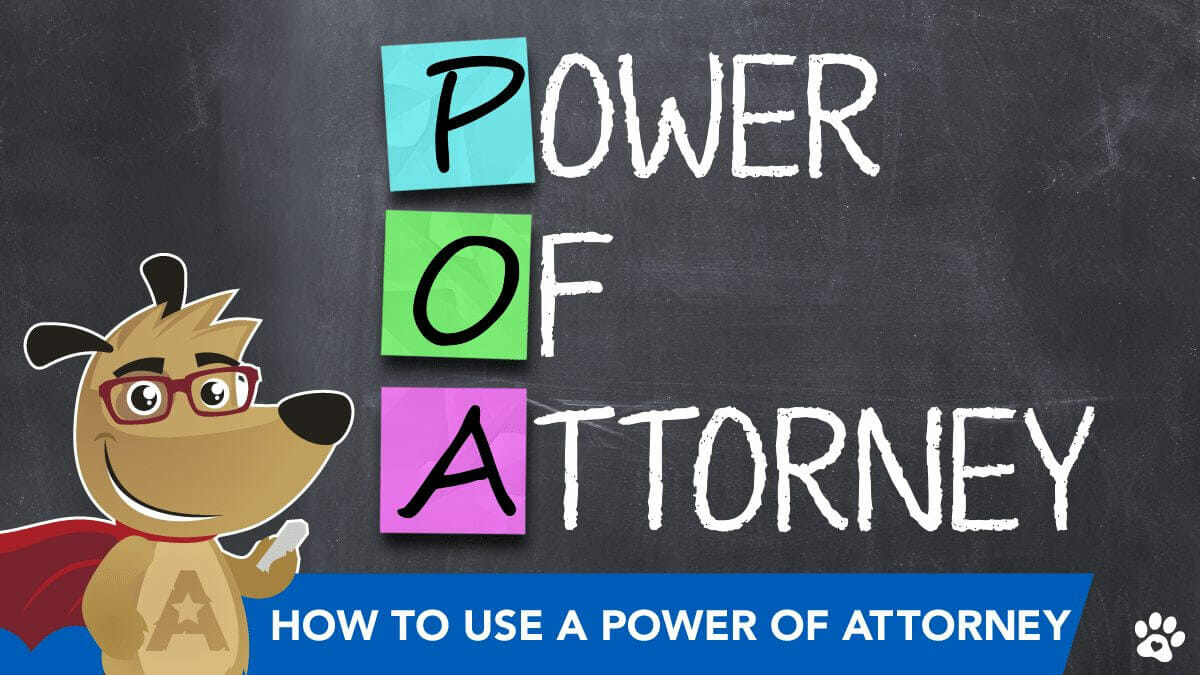 ARLO explaining how to use a power of attorney