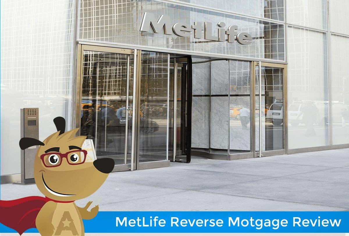 MetLife Reverse Mortgage Review