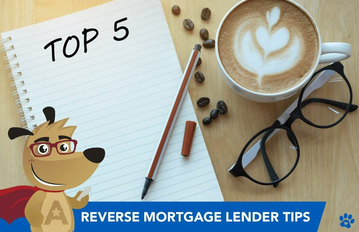 ARLO presents top 5 reverse mortgage lender tips