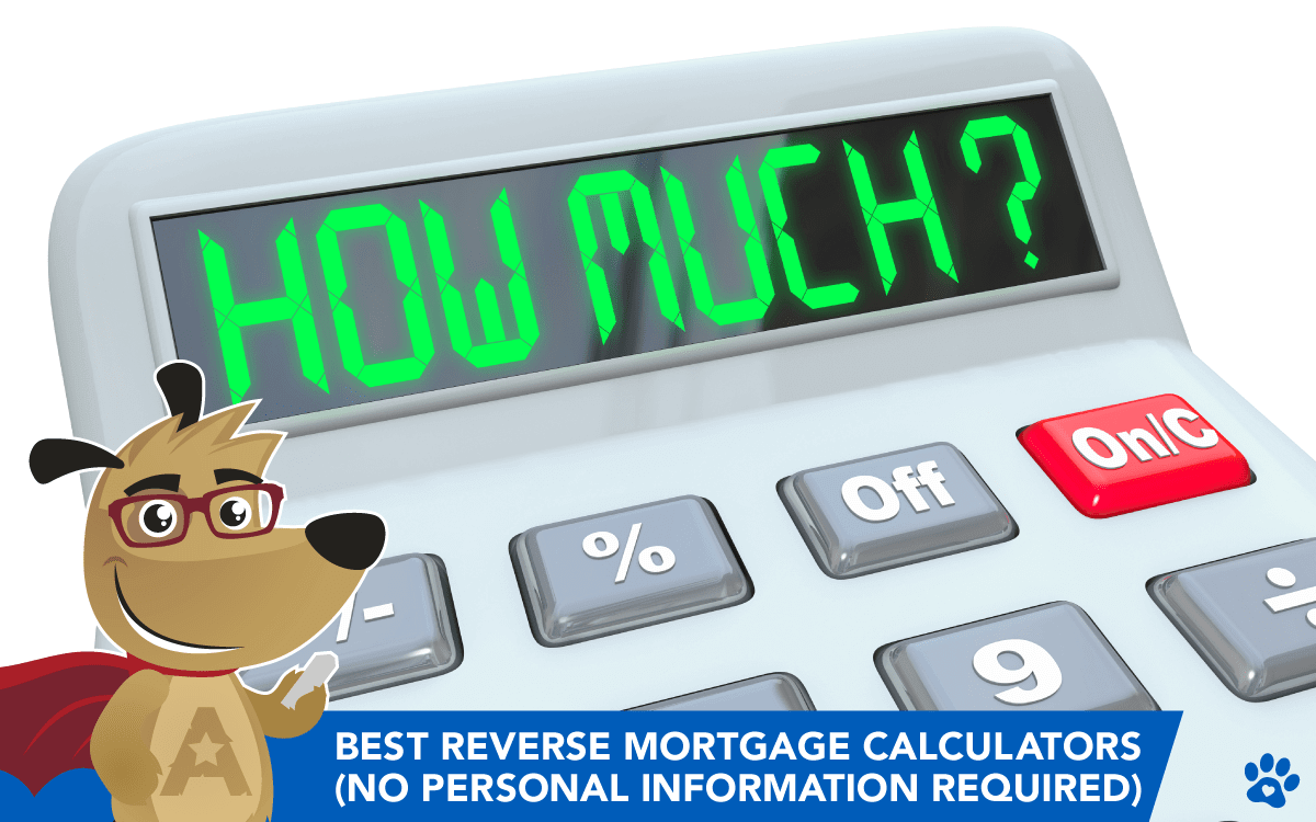 Best Reverse Mortgage Calculators (No Personal Information Required)