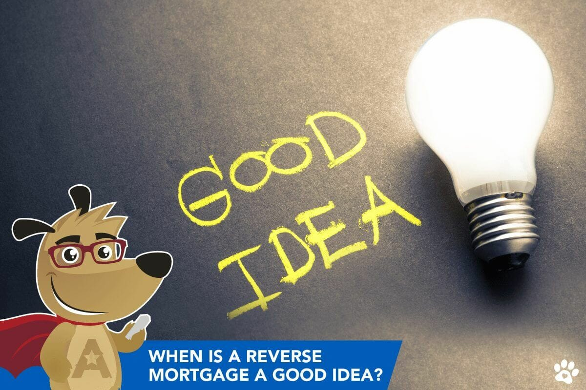 are reverse mortgages a good idea?