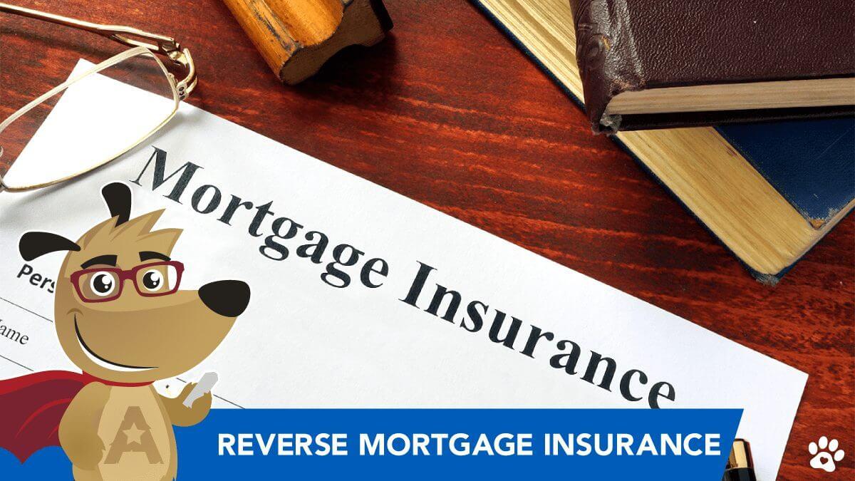 ARLO explains reverse mortgage insurance