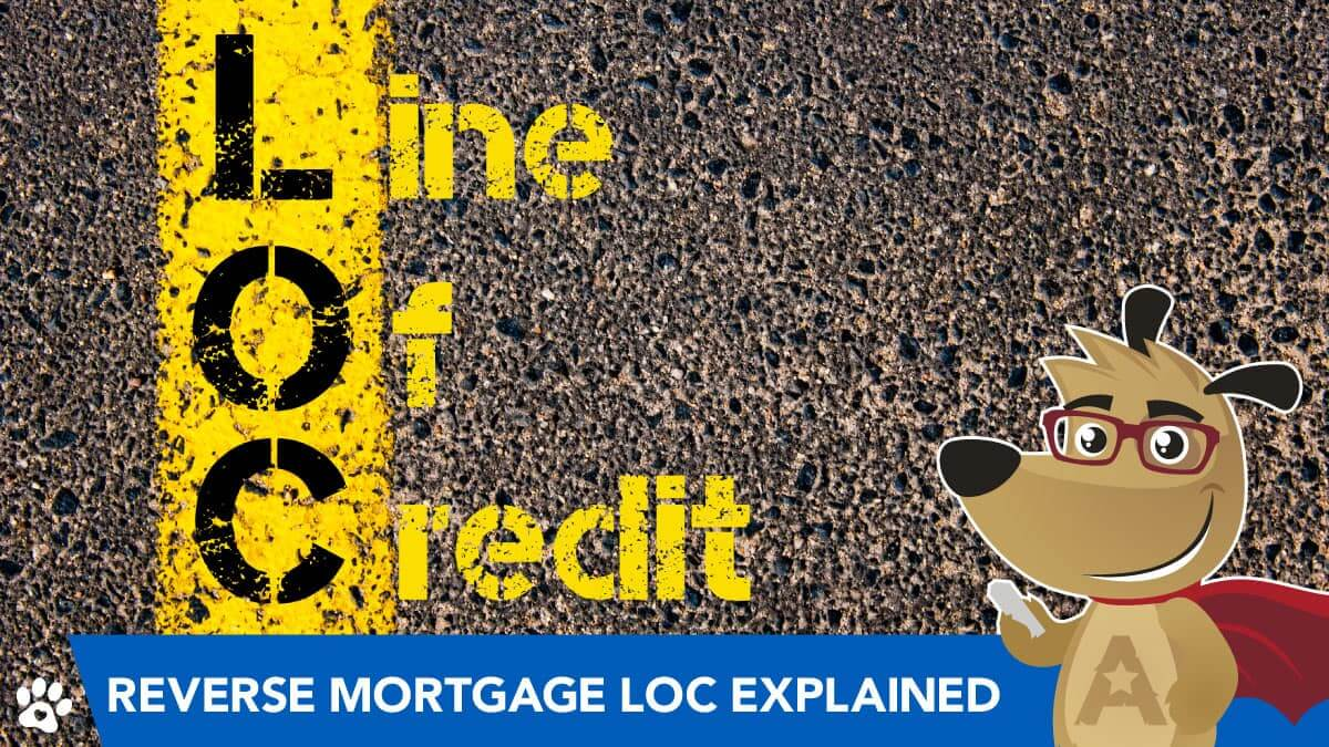 ARLO explains reverse mortgage line of credit
