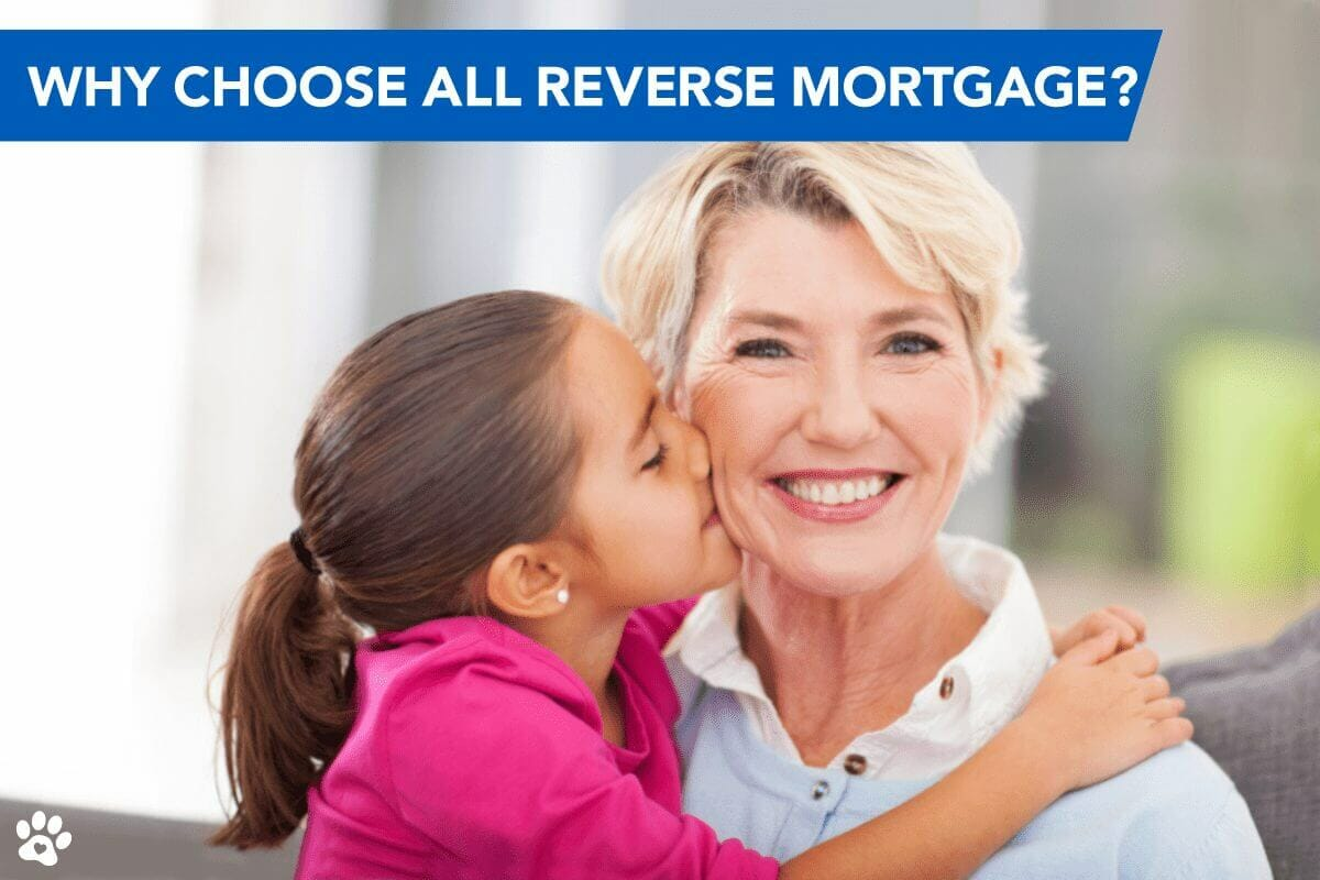 Why Should I Choose All Reverse Mortgage