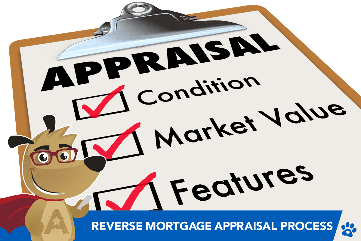 ARLO explains the reverse mortgage appraisal process